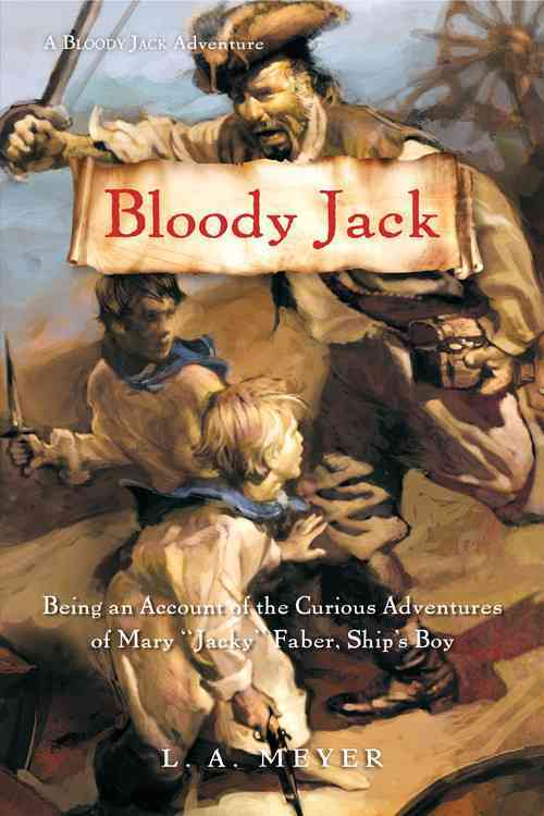 Bloody Jack By Meyer, L. A.