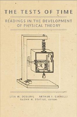Tests of Time By Dolling, Lisa M. (EDT)/ Dolling, Lisa M./ Gianelli, Arthur F. (EDT)/ Statile, Glenn N. (EDT)